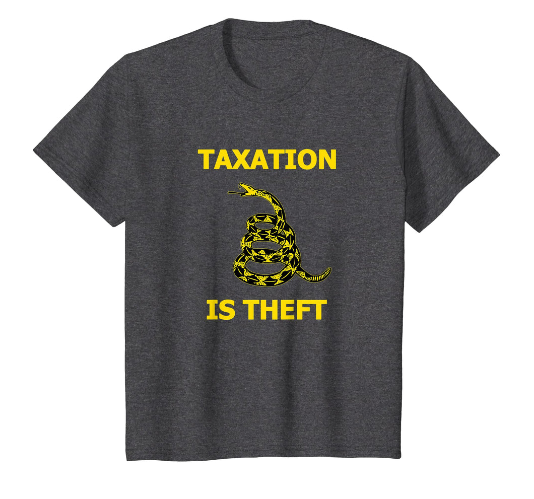 Taxation is Theft Liberty tee shirt for Freedom Libertarians