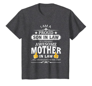 I'm A Proud Son In Law Of A Freaking Awesome Mother T-Shirt