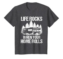Afbeelding in Gallery-weergave laden, Life Rocks When Your Home Rolls Shirt Camper Van Life Tshirt