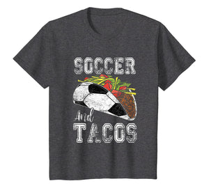 Soccer and Tacos Funny Taco Distressed T-Shirt Taco Gift