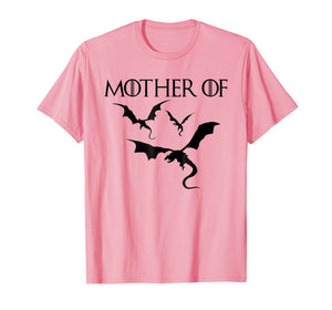 Mother of dragons T-shirts