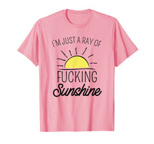 Afbeelding in Gallery-weergave laden, Just A Ray Of Fucking Sunshine Funny Shirt Sarcastic Gift