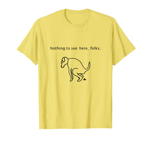 Dog Walker Nothing To See Here Folks T Shirt