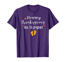 Afbeelding in Gallery-weergave laden, Women Happy thanksgiving, Also I'm pregnant Fall baby reveal T-Shirt
