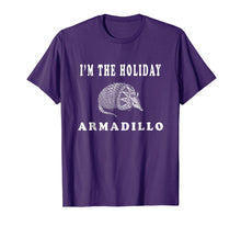 Afbeelding in Gallery-weergave laden, I'm the Holiday Armadillo Funny Shirt