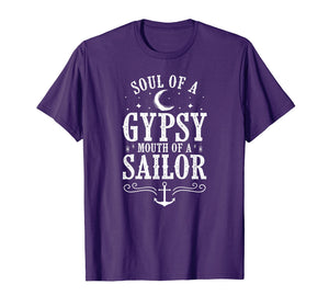Soul Of A Gypsy Mouth Of A Sailor Women Shirt