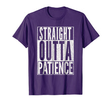 Afbeelding in Gallery-weergave laden, STRAIGHT OUTTA PATIENCE Shirt Mom Mommy Teacher T-Shirt