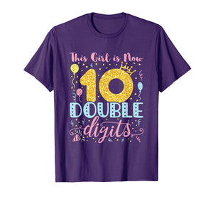 10th Birthday Shirt - This Girl is Now Double Digits