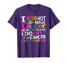 Afbeelding in Gallery-weergave laden, I Do NOT Like Cancer T-Shirts - Perfect Cancer Gift Idea