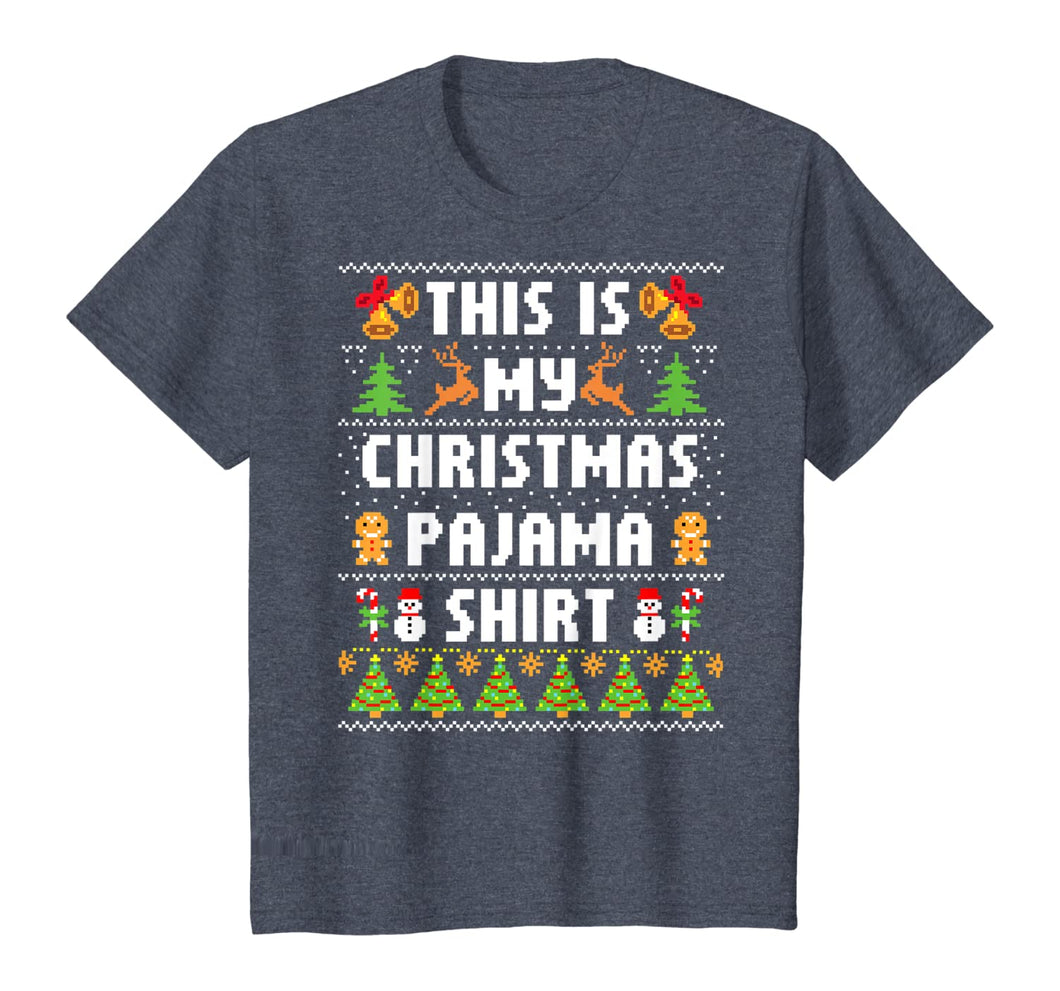 This Is My Christmas Pajama Shirt Funny Ugly Sweater X mas T-Shirt