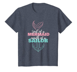Soul Of A Mermaid Mouth Of A Sailor T-Shirt | Sea Woman Gift
