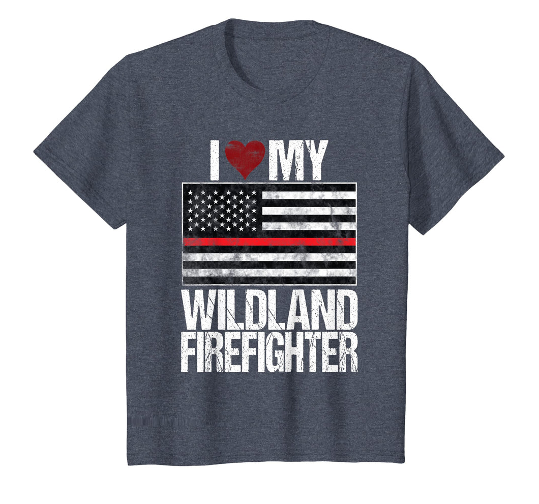 I Love My Wildland Firefighter T-Shirt Red Line US Flag
