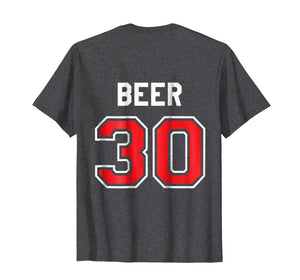 Beer 30 Athlete Uniform Jersey Funny Gag Gift T-Shirt