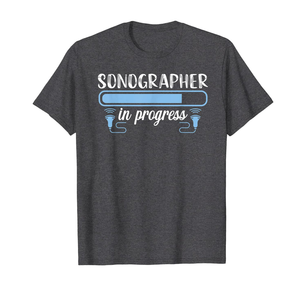Sonographer Progress Ultrasound Tech Medical Sonography Gift T-Shirt