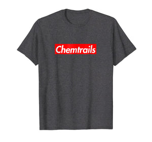 Chemtrails Conspiracy Theory President Truther NWO T-Shirt