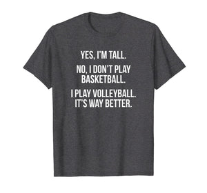 Tall people play volleyball funny graphic tee shirt gift