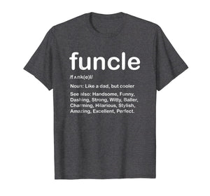 Mens Funcle T Shirt Like A Dad Only Cooler | Funcle T Shirt