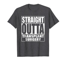 Afbeelding in Gallery-weergave laden, Straight Outta Transplant Surgery T Shirt Gift