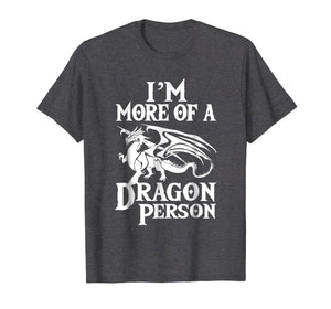 More of a Dragon Person T-Shirt. Role Play RPG Board Game