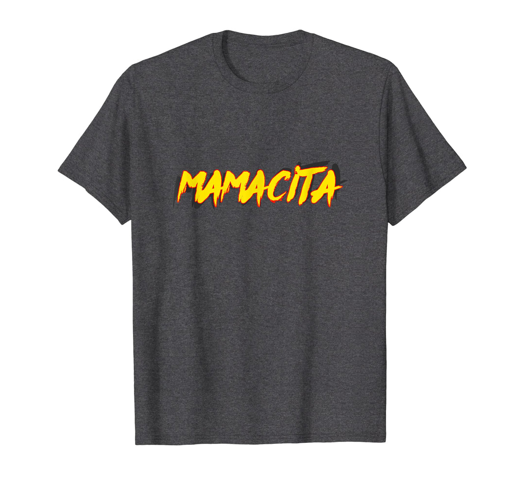 Mamacita Shirt for Women Gift Mama Latina Spanish Wife Girl