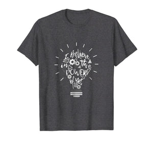 I Believe in The Power Of Yet Bulb Back to school Teacher T