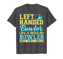 Afbeelding in Gallery-weergave laden, Bowling Left Handed T-shirt Bowler Funny Team Gift Leftie