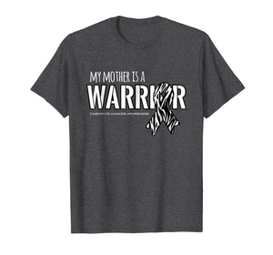 My Mother is a Warrior Carcinoid Cancer Shirt