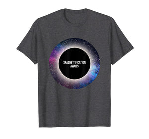 Black Hole T-shirt: Spaghettification Awaits