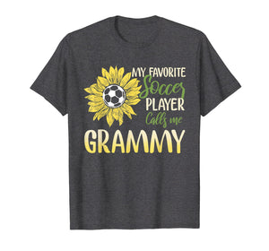 My Favorite Soccer Player Calls Me Grammy T-Shirt