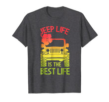 Afbeelding in Gallery-weergave laden, Jeep Life Best Life Shirt - Funny Jeep Gift for Jeep Drivers