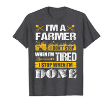 Afbeelding in Gallery-weergave laden, I Don't Stop When I'm Done Farming - Farmers T-shirt