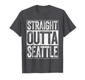 Straight Outta Seattle T-Shirt Washington Gift Shirt