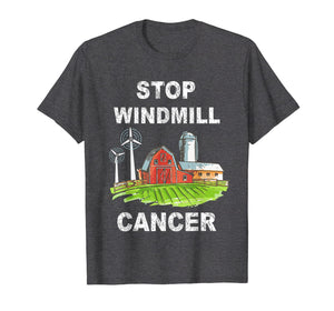 Stop Windmill Cancer awareness t-shirt