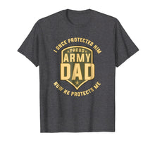 Afbeelding in Gallery-weergave laden, Proud Army Dad Protect Sons T-Shirts