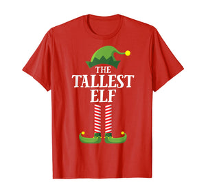 Tallest Elf Matching Family Group Christmas Party Pajama T-Shirt