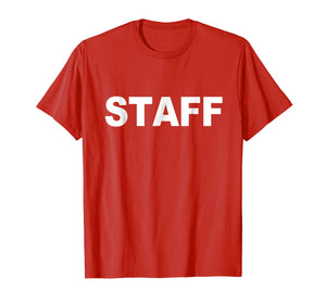 Staff T-Shirt For Bar / Restaurant or Concert Event Festival