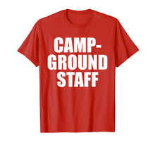 Afbeelding in Gallery-weergave laden, Campground Staff Funny Camping T Shirt Summer Vacation Tee