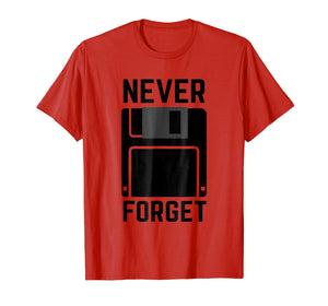 Never Forget Floppy Disk Vintage Tech Funny T-Shirt