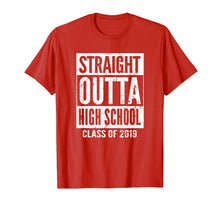 Afbeelding in Gallery-weergave laden, Straight Outta High School T-Shirt 2019 Graduation Shirt