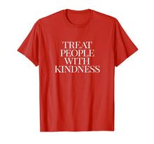 Afbeelding in Gallery-weergave laden, Treat People with Kindness T-shirt T-Shirt
