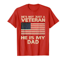 Afbeelding in Gallery-weergave laden, VETERAN He Is My DAD American flag Veterans Day Gift T-Shirt