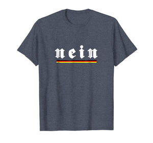 Nein No German No Saying T-Shirt
