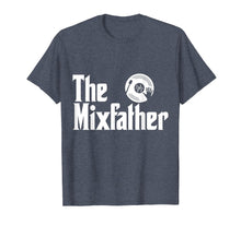 Afbeelding in Gallery-weergave laden, The Mix Father Funny Disk Jockey DJ T-Shirt Gift