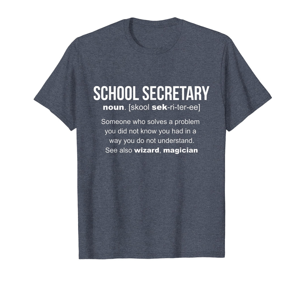 School Secretary Definition T-SHIRT Best Cool Gift