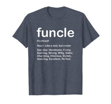 Afbeelding in Gallery-weergave laden, Mens Funcle T Shirt Like A Dad Only Cooler | Funcle T Shirt