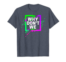 Afbeelding in Gallery-weergave laden, Colorful Quote Why We Don't Shirt