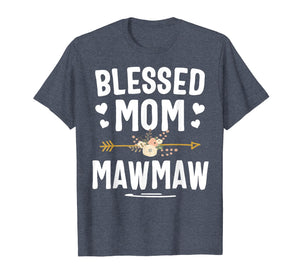 Blessed Mom And Mawmaw Mothers Day T-Shirt
