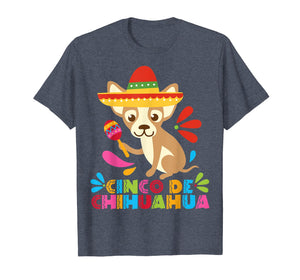 Chihuahua Dog Animal Funny Mexican Cinco De Mayo Shirt