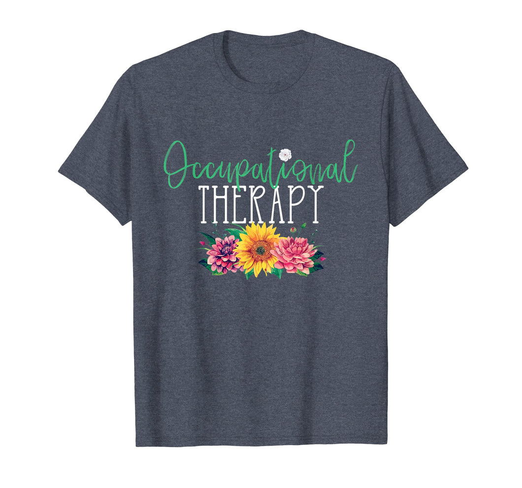 Cute Occupational Therapist Flowers T-Shirt