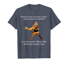 Afbeelding in Gallery-weergave laden, Behind every lacrosse player T-shirt gift mom mother